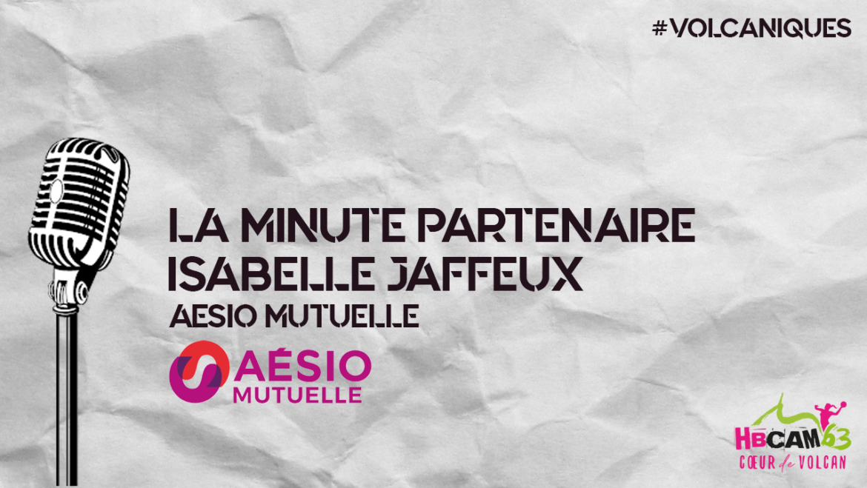 La minute partenaires avec Aesio Mutuelle