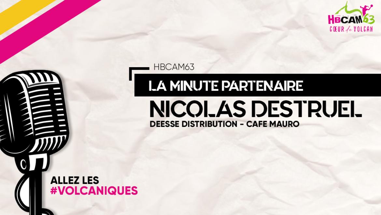 La minute partenaire : rencontre avec Nicolas Destruel